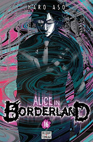 Alice in Borderland, Tome 16 :