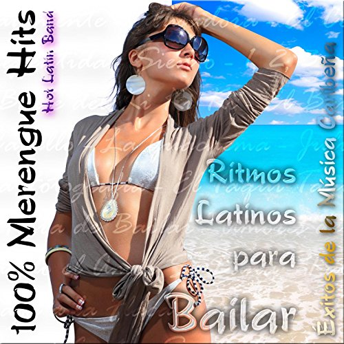 100% Merengue Hits: Éxitos de la Música Caribeña, Ritmos Latinos para Bailar