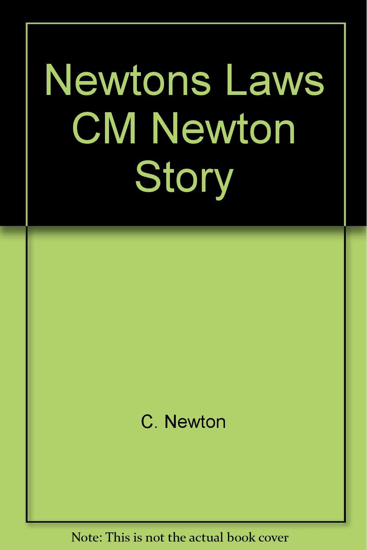 Newtons Laws CM Newton Story pdf epub