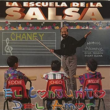 La Escuela De La Salsa By Conjunto Chaney 1994 09 20 Music