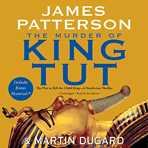 The Murder of King Tut: The Plot to Kill the Child King by Hachette Audio