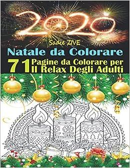 Natale Da Colorare Un Libri Da Colorare Per Adulti Con