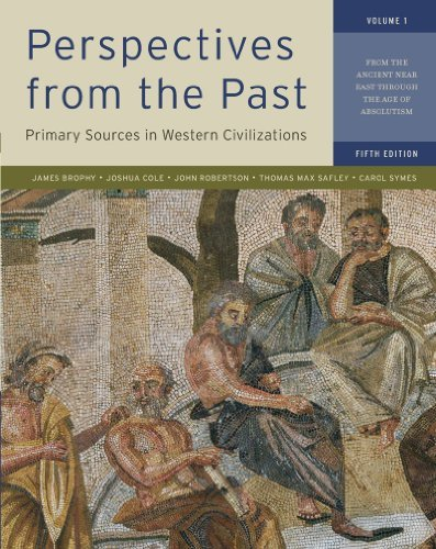 By James M. Brophy Perspectives from the Past, Vol. 1, 5th Edition: Primary Sources in Western Civilizations - From the (5th) [Paperback]