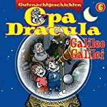 Opa Dracula 6: Galileo Galilei | Moritz Wulf Lange