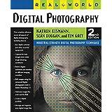 Real World Digital Photography (2nd Edition) ~ Katrin Eismann