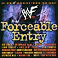 WWF: Forceable Entry