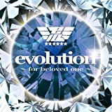 evolution ~for beloved one~ (Animelo Summer Live 2010テーマソング)