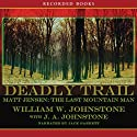 Deadly Trail Audiobook by William Johnstone Narrated by Jack Garrett