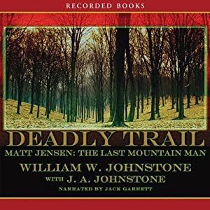Deadly Trail Audiobook