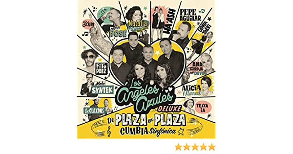 De Plaza En Plaza (Cumbia Sinfónica/Deluxe) by Los Ángeles Azules on Amazon Music - Amazon.com