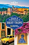 Lonely Planet Spain and Portugal s Best Trips (Travel Guide)