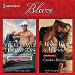 Cowboy After Dark & Make Mine a Marine: Thunder Mountain Brotherhood | Vicki Lewis Thompson,Candace Havens