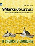 Church and Churches | 9Marks Journal