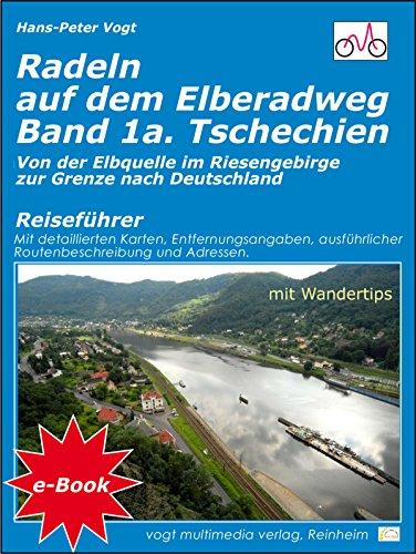 Amazon Com Radeln Auf Dem Elberadweg Band 1a Tschechien Von