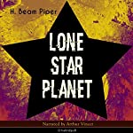 Lone Star Planet   H. Beam Piper