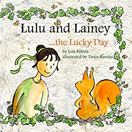 Lulu and Lainey ... the Lucky Day by [Petren, Lois]