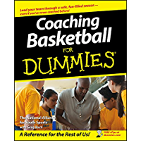 Coaching Basketball For Dummies®