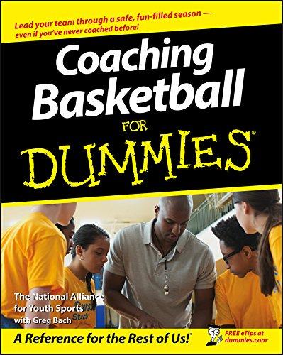 Coaching Basketball For Dummies