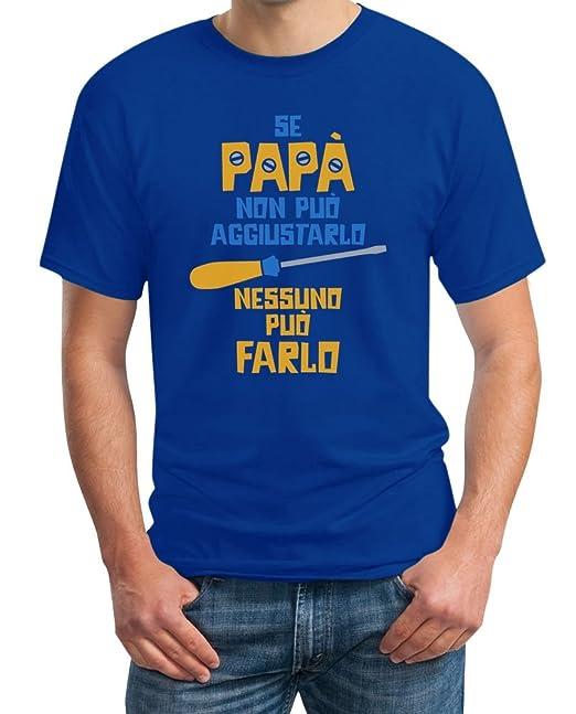 2 opinioni per Regalo festa del papà- Se papà non può aggiustarlo T-Shirt Maglietta uomo