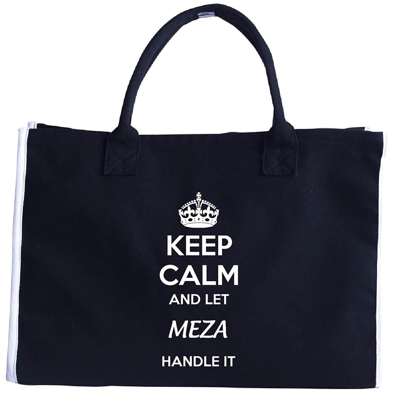 Keep Calm And Let Meza Handle It - Tote Bag