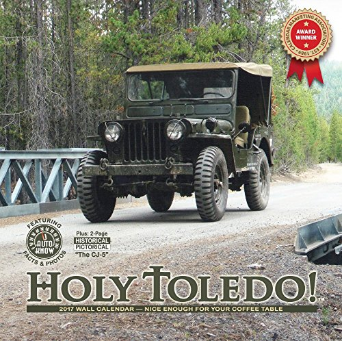 2017 Holy Toledo! Antique Jeep Wall Calendar for sale  Delivered anywhere in USA