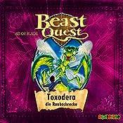 Toxodera, die Raubschrecke (Beast Quest 30) | Adam Blade
