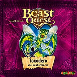 Toxodera, die Raubschrecke (Beast Quest 30)