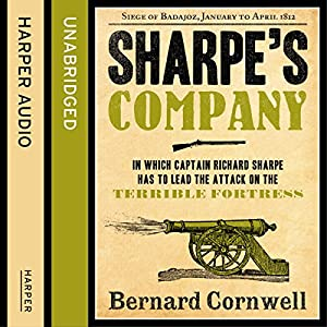 Sharpe's Company: The Siege of Badajoz, January to April 1812 Audiobook