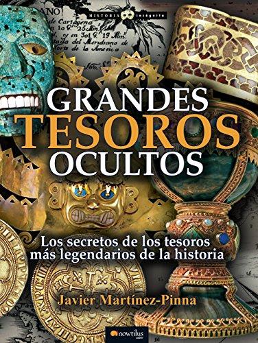 Grandes tesoros ocultos (Spanish Edition) by [Martínez-Pinna, Javier]