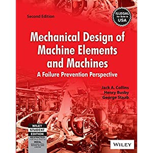Mechanical Design of Machine Elements and Machines, 2ed