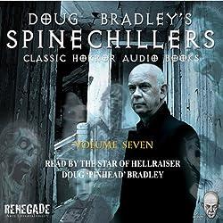 Doug Bradley's Spinechillers, Volume Seven