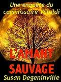 l amant sauvage une enqu?te du commissaire v?toldi french edition