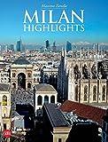 Milan: Highlights