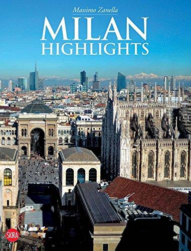 Milan: Highlights (Zanella Italian)