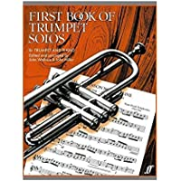 First Book Of Trumpet Solos (Arr. Wallace And