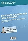 Dynamisez vos sites web avec JavaScript (Livre du Zéro)