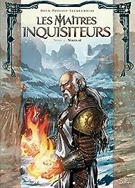 Les Maîtres inquisiteurs, tome 3 : Nikolaï par Jean-Luc Istin
