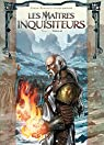 Les Maîtres inquisiteurs, tome 3 : Nicolaï par Istin