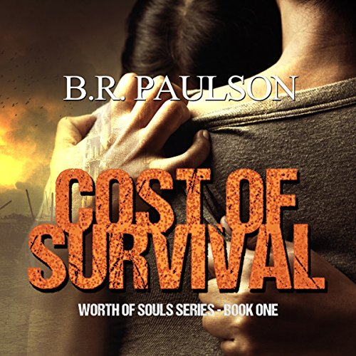 Cost of Survival: Worth of Souls, Book 1
