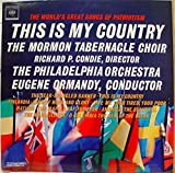 ORMANDY MORMON TABERNACLE CHOIR THIS IS MY COUNTRY SONGS OF PATRIOTISM vinyl record
