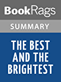 Summary & Study Guide The Best and the Brightest by David Halberstam