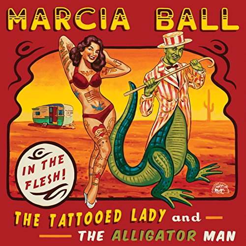 Marcia Ball-Tattooed Lady And The Alligator Man-2014-404 Download