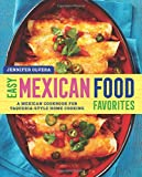 Easy Mexican Food Favorites%3A A Mexican