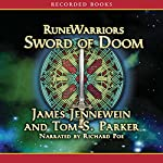 RuneWarriors: Sword of Doom | James Jennewein,Tom S. Parker