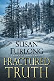 Fractured Truth (A Bone Gap Travellers Novel)