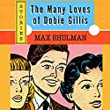 The Many Loves of Dobie Gillis Audiobook by Max Shulman Narrated by George Newbern