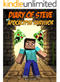 Book for kids: Diary of Steve the Apocalypse Survivor