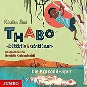 Die Krokodil-Spur (Thabo - Detektiv und Gentleman 2) | Kirsten Boie