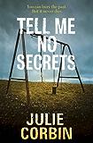Tell Me No Secrets: A tense psychological suspense thriller (English Edition)