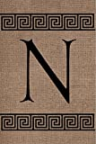 "Cheap "" Burlap Monogram Greek Key "" N "" – Double Sided Emboidered Applique 12 Inch X 18 Inch Decorative Burlap Flag Garden Size"
